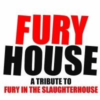 Avatar FURYHOUSE - A Tribute To Fury In The Slaughterhouse